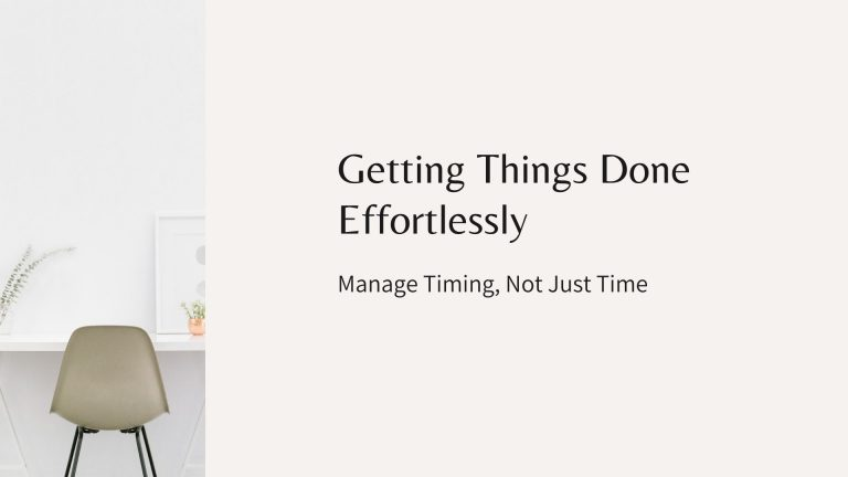 Manage Timing, Not Just Time