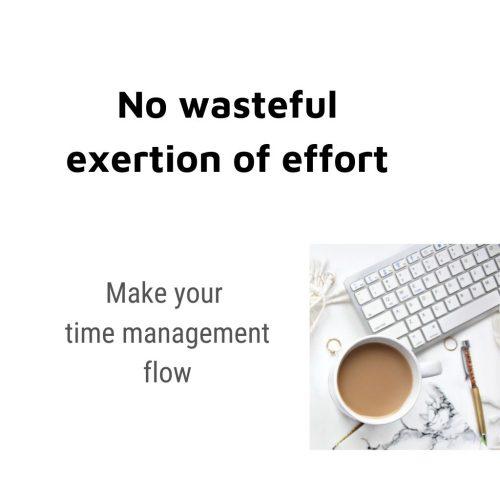no wasteful exertion